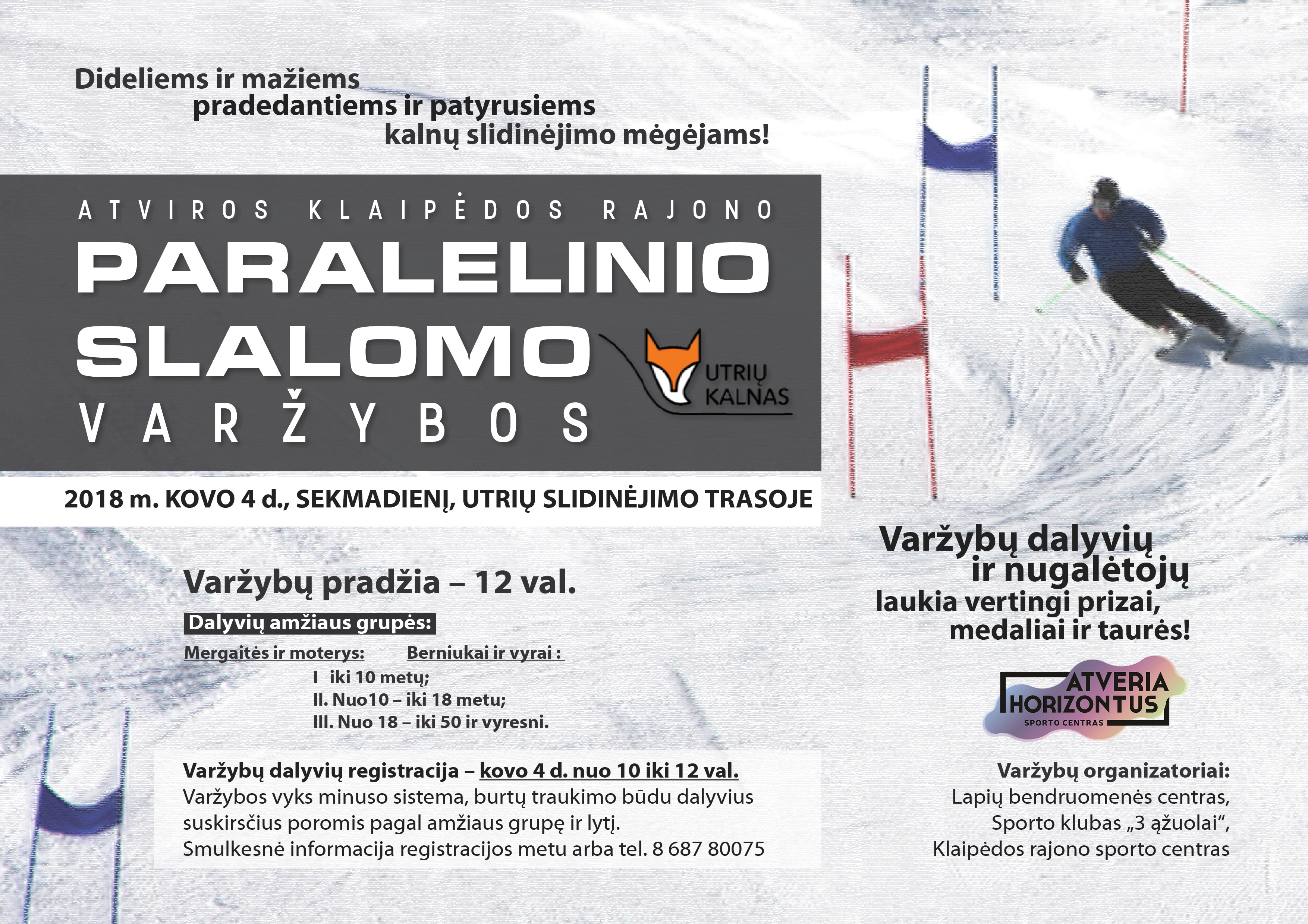 Vyks paralelinio slalomo varžybos