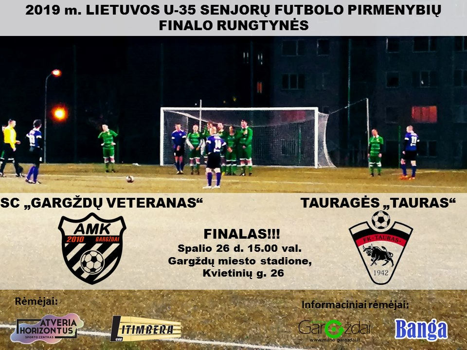 Rytoj Gargžduose – Lietuvos U-35 senjorų futbolo čempionato finalai