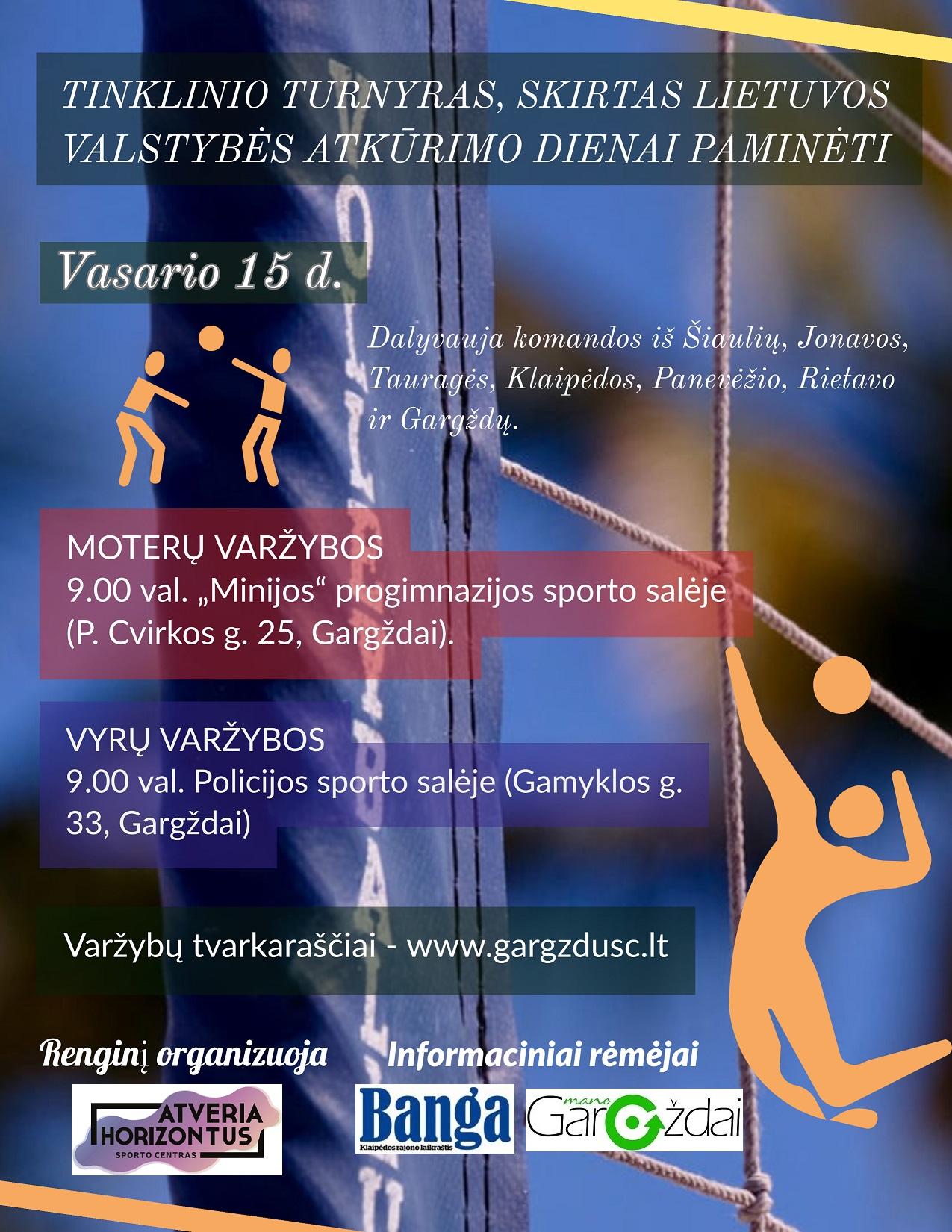 Šeštadienį Gargžduose – tinklinio turnyras, skirtas Lietuvos valstybės atkūrimo dienai paminėti